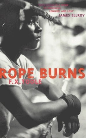 Rope Burns: Stories from the Corner: F.X. Toole