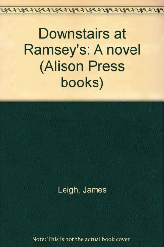 9780436244001: Downstairs at Ramsey's: A novel (An Alison Press book)