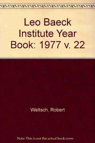 Leo Baeck Institute Year Book XXII - 1977 (Political and Religious Ferment)