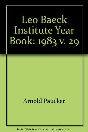 Leo Baeck Institute Year Book XXIX - 1984 (Enlightenment and Acculturation. Persecution under the...