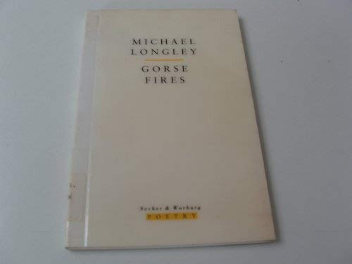 Gorse Fires: Longley, Michael