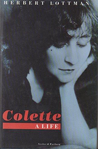 9780436257469: Colette: A Life