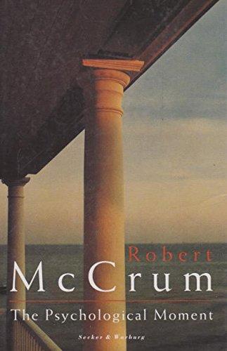 The Psychological Moment.: Mccrum, Robert