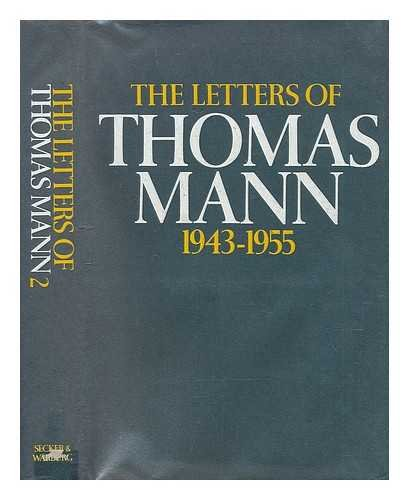 LETTERS OF THOMAS MANN 1889-1955 - VOLUME I 1899-1942