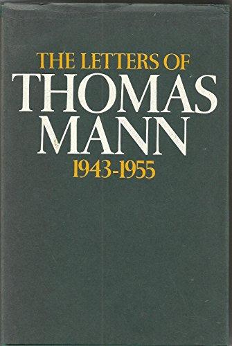 9780436272462: The letters of Thomas Mann Vol 2 1943-1955: v. 2