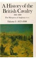 A History of the British Cavalry Vol: Marquess of Anglesey