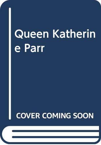 9780436273285: Queen Katherine Parr