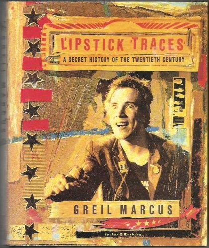 9780436273384: Lipstick Traces: A Secret History of the Twentieth Century