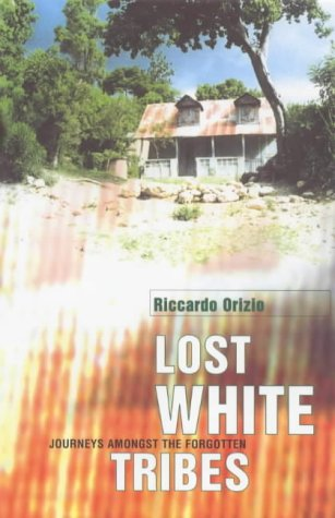9780436275050: Lost White Tribes: Journeys Amongst the Forgotten