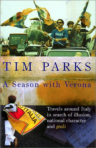 A Season with Verona: Parks, Tim