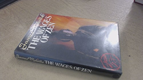 The Wages of Zen: James Melville