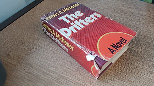 The Drifters: Michener, James A.
