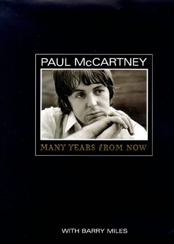 Paul McCartney: Many Years From Now: Miles, Barry