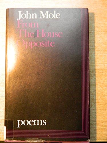 From the House Opposite: Mole, John