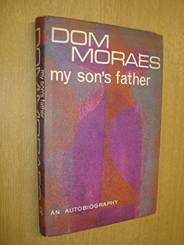 My son's father: An autobiography,: Moraes, Dom F