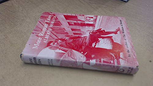 More Roman Tales Selected and Translated: Moravia, Alberto (Angus