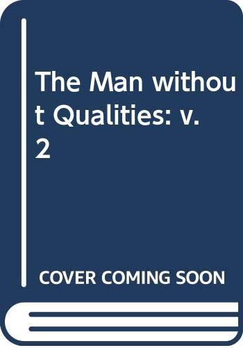 9780436298011: The Man without Qualities: v. 2