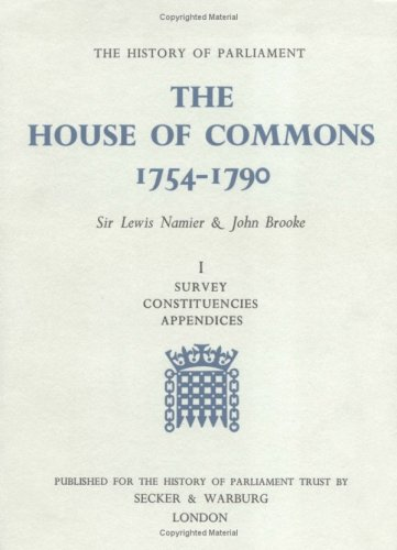 9780436304200: The History of Parliament: the House of Commons, 1754-1790 (3 vols) (0): House of Commons, 1754-90