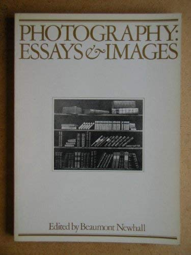 9780436305061: Photography: Essays and Images - Illustrated Readings in the History of Photography