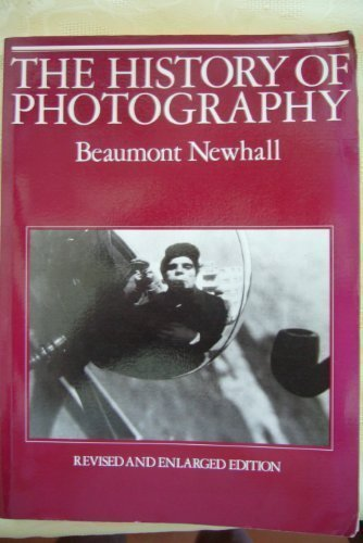 9780436305085: The History of Photography: From 1839 to the Present Day