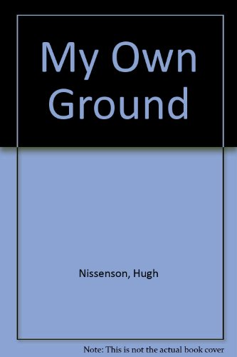 9780436313219: My Own Ground