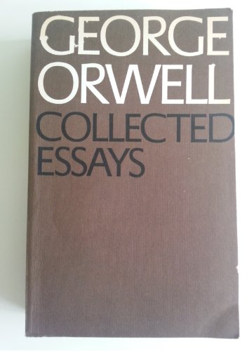 Environmental Science Essay The Collected Essays George Orwell Persuasive Essay Thesis Statement also Research Proposal Essay Example Collected Essays By George Orwell  Abebooks Example Thesis Statements For Essays