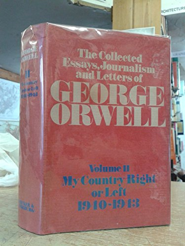 orwell collected essays journalism and letters The collected essays, journalism and letters of george orwell: volume 1: an age like this, 1920-1940 by george orwell george orwell is a major figure in twentieth-century literature.