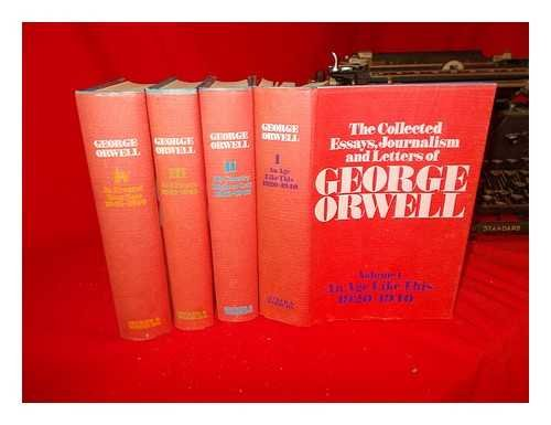 the collected essays journalism and letters of george orwell  the collected essays journalism and letters of george orwell 1920 1950 in