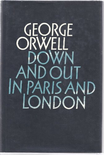 9780436350238: The Complete Works of George Orwell: Volume 1: Down and Out in Paris and London