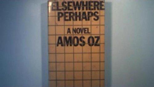 9780436354700: Elsewhere, Perhaps