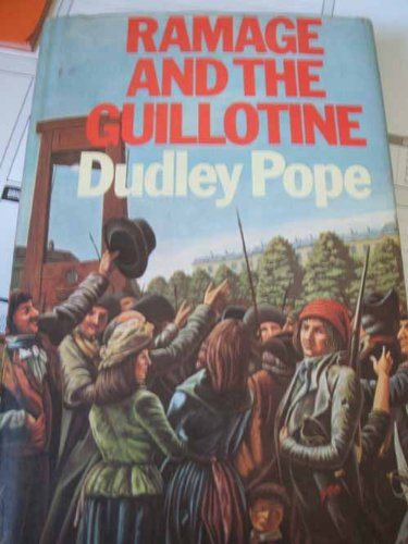 Ramage and the Guillotine (An Alison Press book): Pope, Dudley