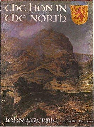 Lion in the North: A Personal View: Prebble, John