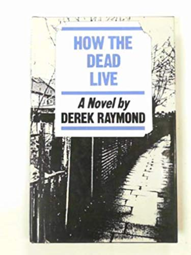 9780436405020: How the Dead Live
