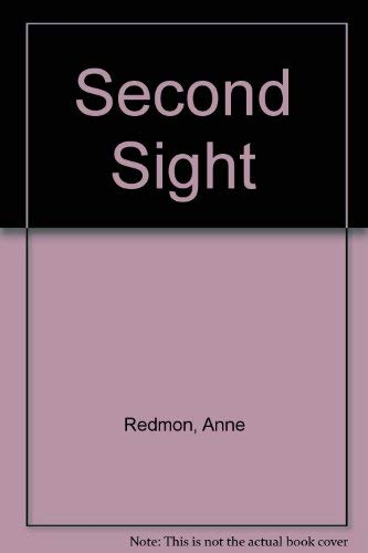 Second Sight a Novel (Signed Copy): Redmon, Anne