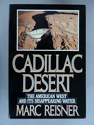 9780436410505: Cadillac Desert: The American West and Its Disappearing Water