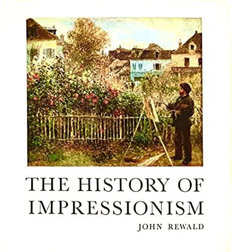 History of Impressionism (9780436411502) by John Rewald