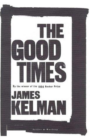 The Good Omens: Kelman,James