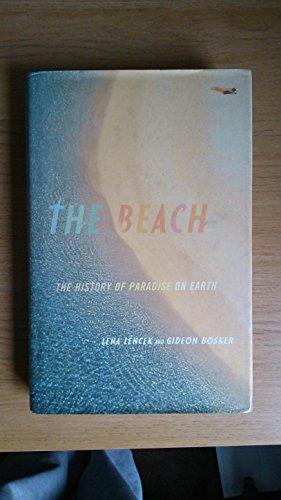 9780436412172: THE BEACH: A HISTORY OF PARADISE ON EARTH
