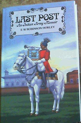 9780436420580: Last Post: An Indian Army Memoir
