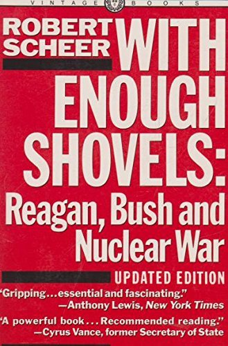 9780436443558: with enough shovels: reagan, bush and nuclear war