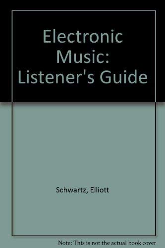 9780436444104: Electronic Music: a Listener's Guide