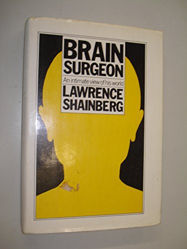 9780436452000: Brain Surgeon: an Intimate View of His World