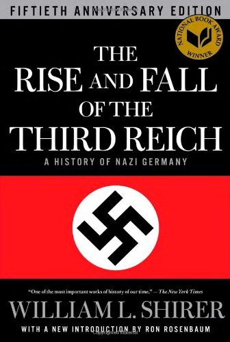 The Rise and Fall of the Third Reich: Shirer, William L.