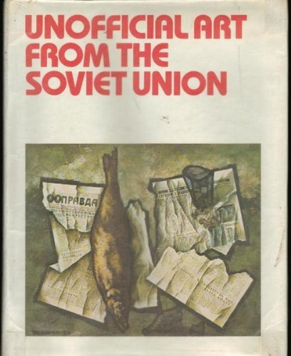 9780436477003: Unofficial Art from the Soviet Union
