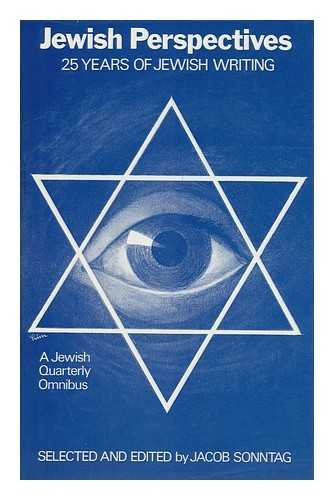 Jewish Perspectives: 25 Years of Modern Jewish Writing: Sontag, Jacob (ed.)