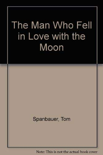 9780436478260: The Man Who Fell in Love with the Moon