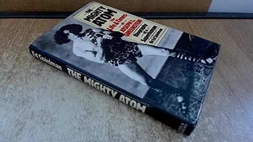 The Mighty Atom : The Life and Times of Joseph L. Greenstein, Biography of a Superhuman: Spielman, ...