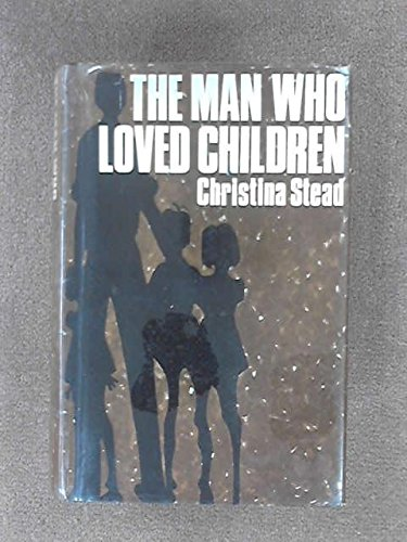 The Man Who Loved Children (0436489015) by Christina; Introduction by Jarrell, Randall Stead