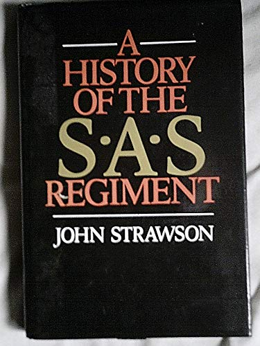 A HISTORY OF THE S.A.S. REGIMENT.: John Strawson