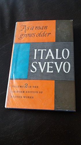 9780436508004: As a Man Grows Older ([The works of Italo Svevo, uniform edition)